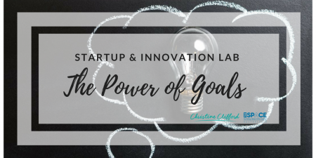Startup & Innovation Lab - The Power of Goals 2018