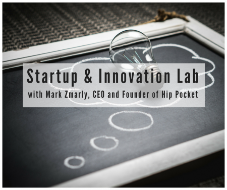 Startup Innovation Lab with Mark Zmarly