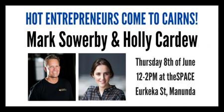 HOT Entrepreneurs come to Cairns!