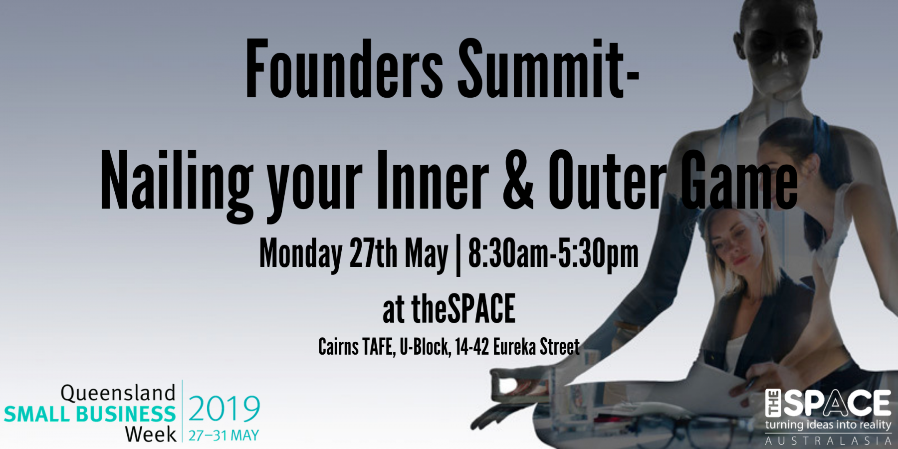 Founders Summit- Nailing your Inner and Outer Game